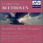 Beethoven: Symphony No. 9; Prometheus Overture