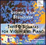 Beethoven: The 10 Sonatas for Violin and Piano