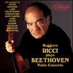 Beethoven: Violin Concerto - Ruggiero Ricci (violin); Orchestra del Chianti; Piero Bellugi (conductor)