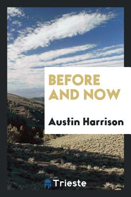 Before and Now - Harrison, Austin
