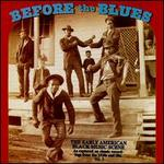 Before the Blues, Vol. 3: The Early American Black Music Scene