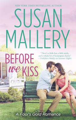 Before We Kiss - Mallery, Susan