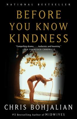 Before You Know Kindness - Bohjalian, Chris