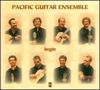 Begin - Adam Cockerham (guitar); John Britton (baroque guitar); Pacific Guitar Ensemble; Sergio Assad (saz)