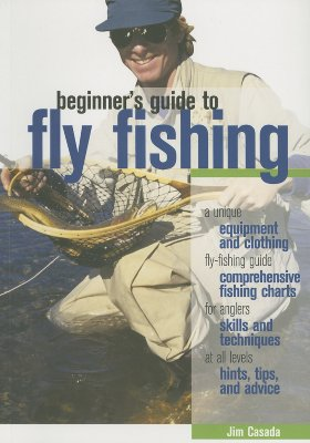 Beginner's Guide to Fly Fishing - Casada, Jim