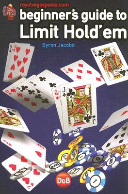 Beginners Guide to Limit Hold'em - Jacobs, Byron