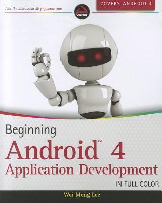 Beginning Android 4 Application Development - Lee, Wei-Meng