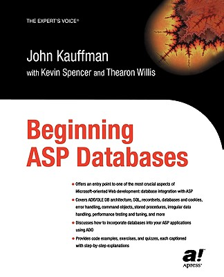 Beginning ASP Databases - Kauffman, John, and Willis, Thearon, and Spencer, Kevin