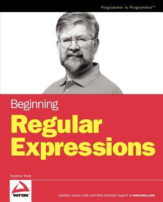 Beginning Regular Expressions - Watt, Andrew