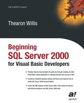Beginning SQL Server 2000 for Visual Basic Developers - Willis, Thearon
