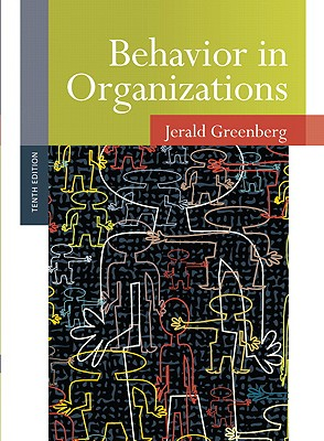 Behavior in Organizations - Greenberg, Jerald, and Baron, Robert A.