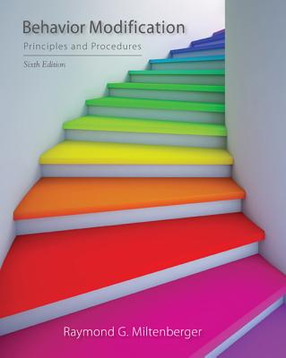 Behavior Modification: Principles and Procedures - Miltenberger, Raymond G.