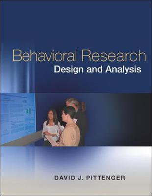 Behavioral Research Design and Analysis - Pittenger, David J