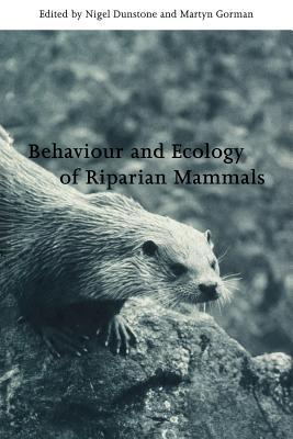 Behaviour and Ecology of Riparian Mammals - Gorman, Martyn L (Editor)