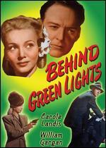 Behind Green Lights - Otto Brower