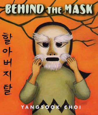Behind the Mask - Choi, Yangsook