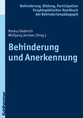 Behinderung Und Anerkennung - Dederich, Markus (Editor), and Jantzen, Wolfgang (Editor)