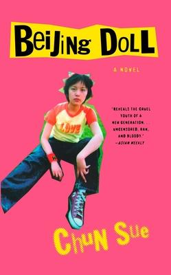 Beijing Doll - Sue, Chun, and Goldblatt, Howard, Professor (Translated by)