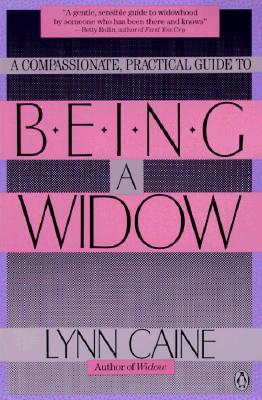 Being a Widow - Caine, Lynn