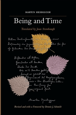 Being and Time - Heidegger, Martin, and Stambaugh, Joan, Professor (Translated by), and Schmidt, Dennis J (Foreword by)