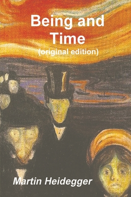 Being and Time - Heidegger, Martin, and MacQuarrie, John (Translated by), and Robinson, Edward S (Translated by)