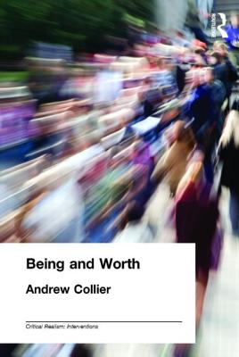 Being and Worth - Collier, Andrew