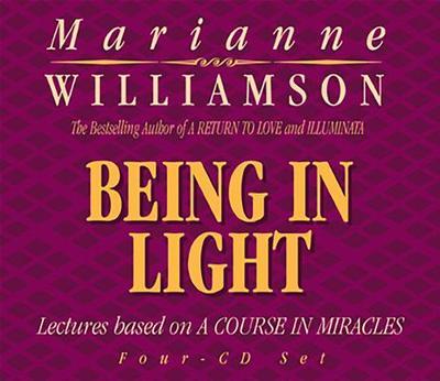 Being in Light - Williamson, Marianne