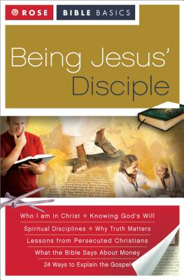 Being Jesus' Disciple - Rose Publishing (Creator)