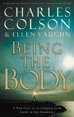 Being the Body - Colson, Charles W