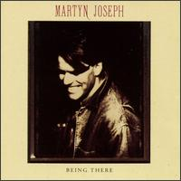 Being There - Martyn Joseph