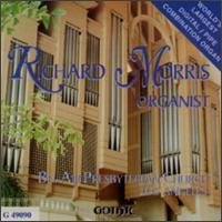 Bel Air Presbyterian Church, Los Angeles - Richard Morris (organ)