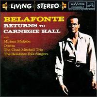 Belafonte Returns to Carnegie Hall - Harry Belafonte
