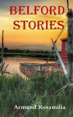 Belford Stories - Rosamilia, Armand
