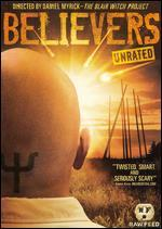 Believers [Raw Feed Series] [Unrated]