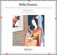 Bella Domna: The Medieval Woman - Sinfonye