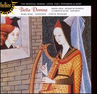 Bella Domna: The Medieval Woman - Andrew Lawrence-King (harp); Jim Denley (bendir); Mara Kiek (vocals); Sinfonye; Stevie Wishart