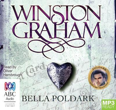 Bella Poldark: A Novel of Cornwall: 1818-1820 - Graham, Winston