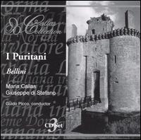 Bellini: I Puritani - Giuseppe di Stefano (vocals); Ignacio Ruffino (vocals); Maria Callas (vocals); Piero Campolonghi (vocals);...