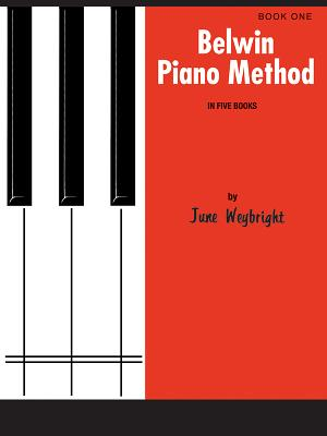 Belwin Piano Method, Bk 1 - Weybright, June