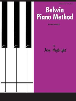 Belwin Piano Method, Bk 4 - Weybright, June