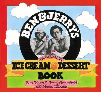 Ben & Jerry's Homemade Ice Cream & Dessert Book - Cohen, Ben
