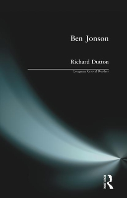 Ben Jonson - Dutton, Richard
