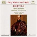 Benevolo: Missa Azzolina; Magnificat; Dixit Dominus