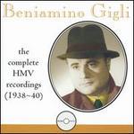 Beniamino Gigli: The Complete HMV Recordings (1938-40)