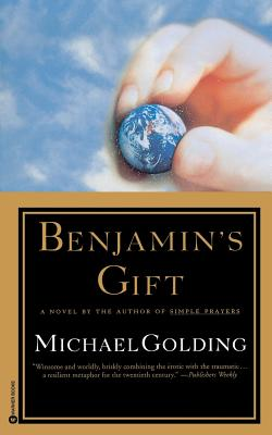 Benjamin's Gift - Golding, Michael