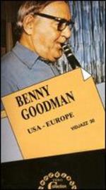 Benny Goodman: U.S.A. - Europe
