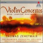 Berg, Janácek, Hartmann: Violin Concertos