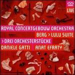 Berg: Lulu Suite; Drei Orchesterstücke