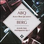 Berg: Lyrische Suite; Streichquartett Op. 3