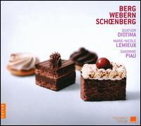 Berg, Webern, Schoenberg - Marie-Nicole Lemieux (contralto); Quatuor Diotima; Sandrine Piau (soprano)